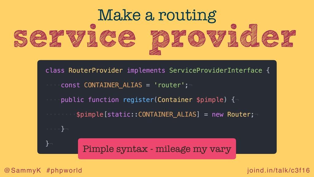 joind.in/talk/c3f16 @SammyK #phpworld service p...