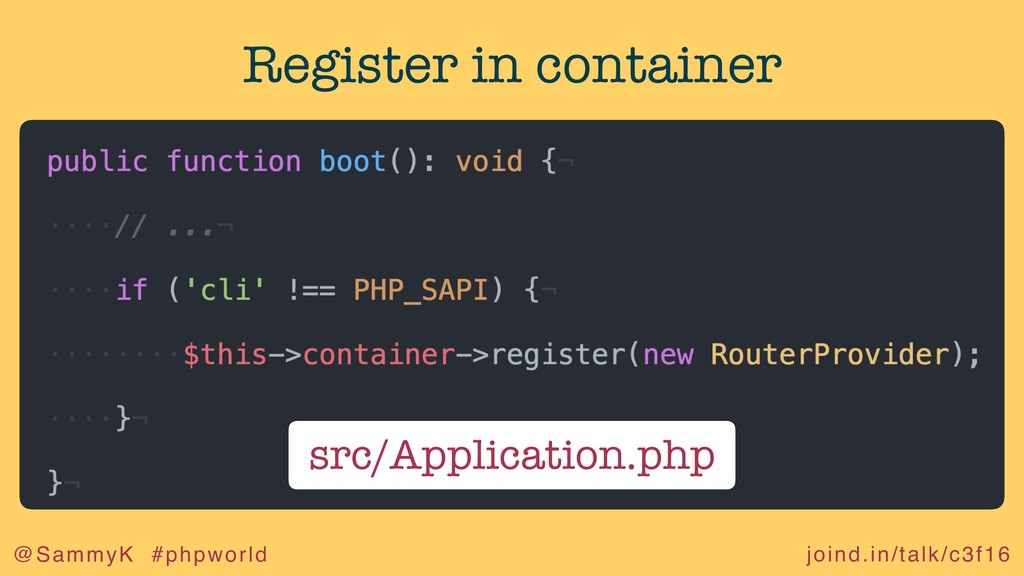 joind.in/talk/c3f16 @SammyK #phpworld Register ...