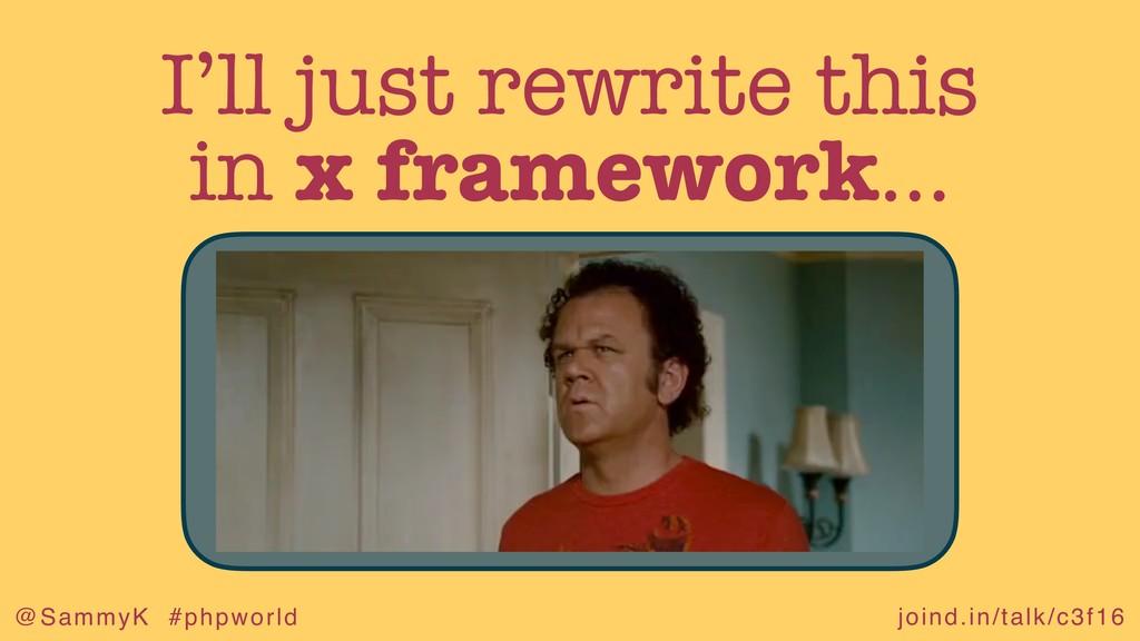 joind.in/talk/c3f16 @SammyK #phpworld I'll just...