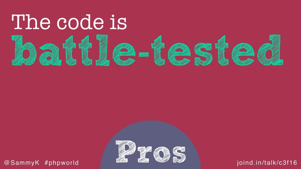 joind.in/talk/c3f16 @SammyK #phpworld Pros batt...