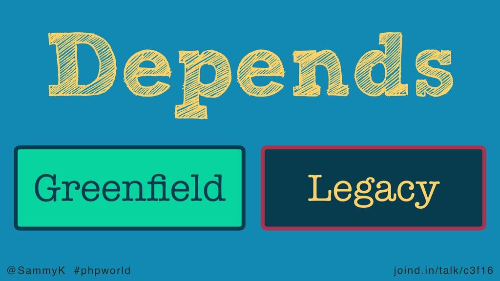 joind.in/talk/c3f16 @SammyK #phpworld Greenfield...