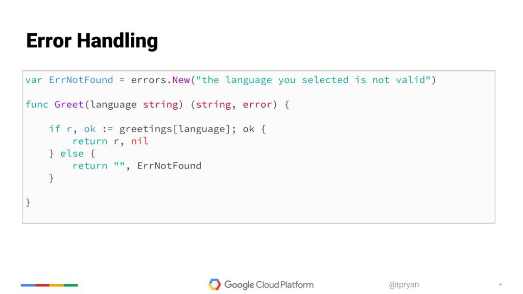 "‹#› @tpryan var ErrNotFound = errors.New(""the l..."