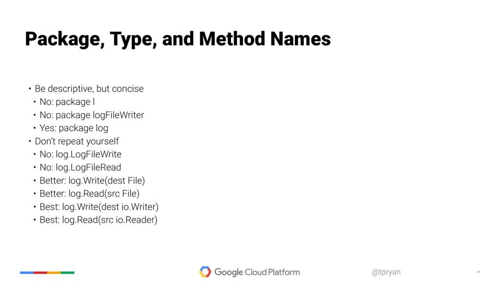 ‹#› @tpryan Package, Type, and Method Names • B...