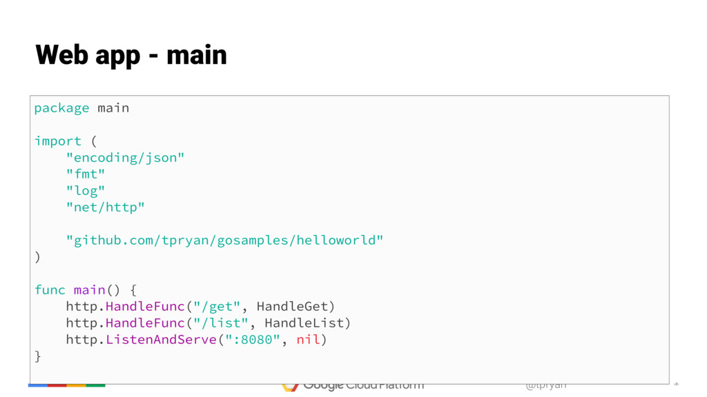 "‹#› @tpryan package main import ( ""encoding/jso..."