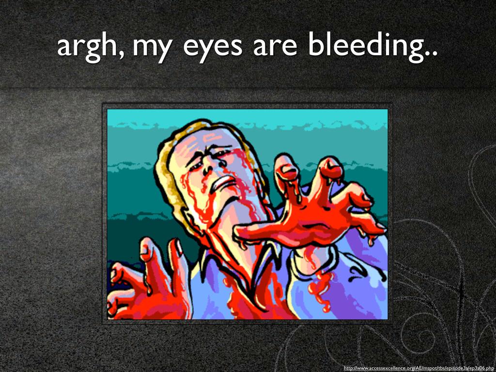 argh, my eyes are bleeding.. http://www.accesse...