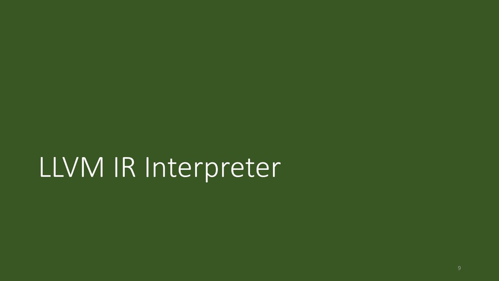 LLVM IR Interpreter 9