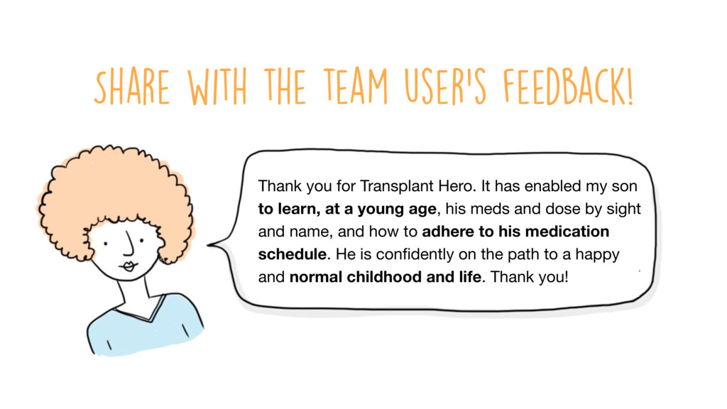 Share with the team user's feedback! Thank you ...