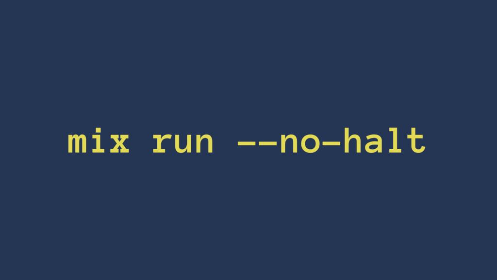 mix run --no-halt