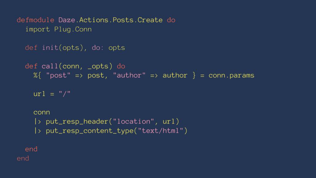 defmodule Daze.Actions.Posts.Create do import P...