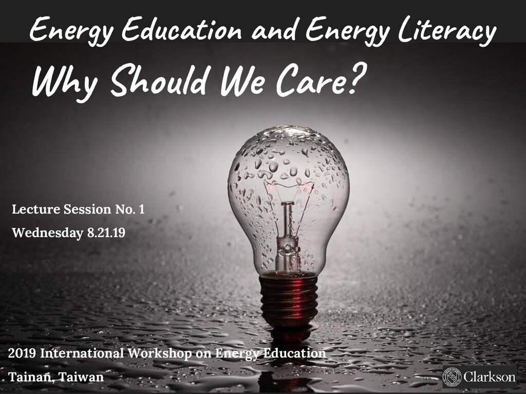 Energy Education and Energy Literacy Lecture Se...