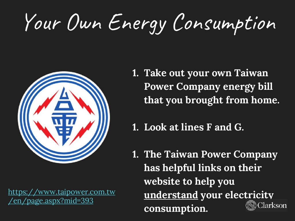Your Own Energy Consumption 1. Take out your ow...