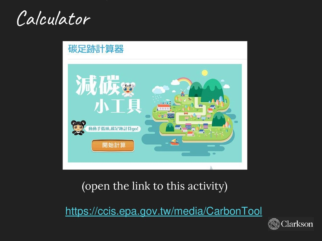 Calculator (open the link to this activity) htt...