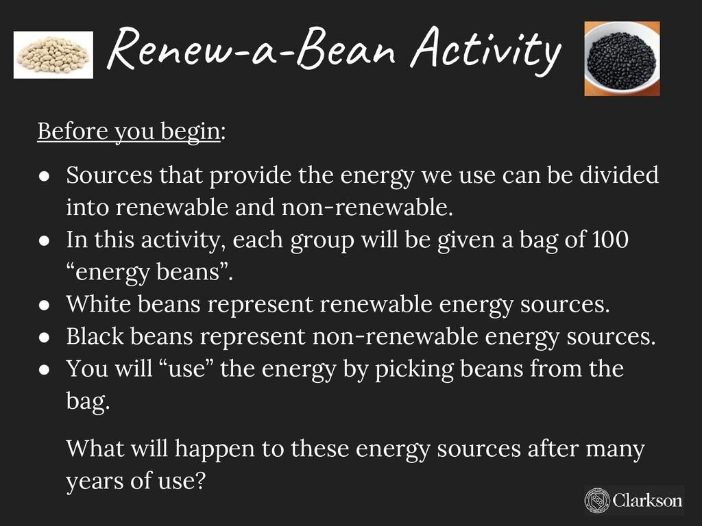 Renew-a-Bean Activity Before you begin: ● Sourc...