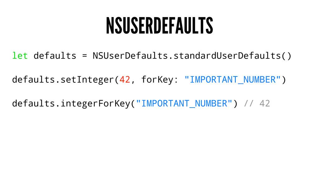 NSUSERDEFAULTS let defaults = NSUserDefaults.st...