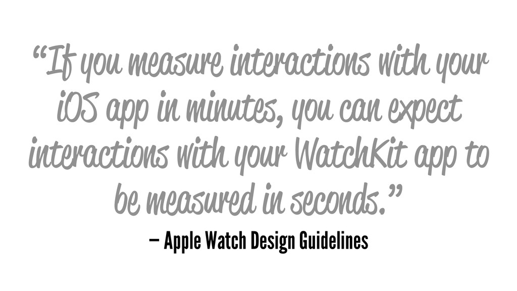 """""""If you measure interactions with your iOS app ..."""