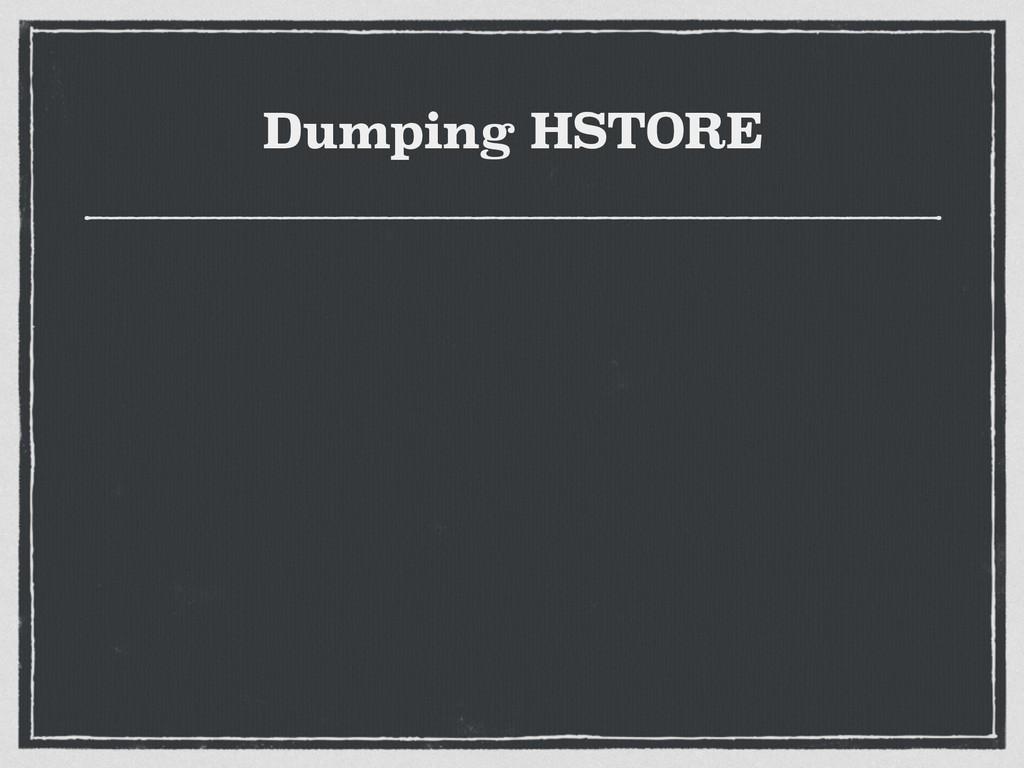 Dumping HSTORE