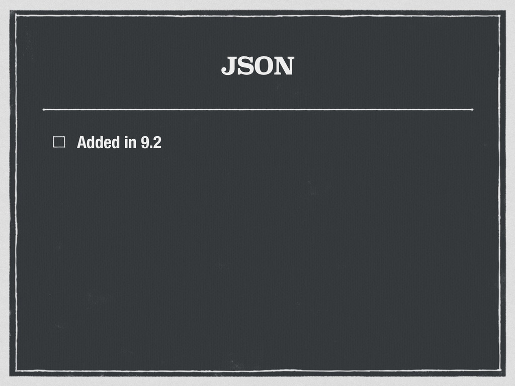 JSON Added in 9.2