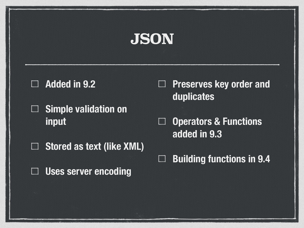 JSON Added in 9.2 Simple validation on input St...