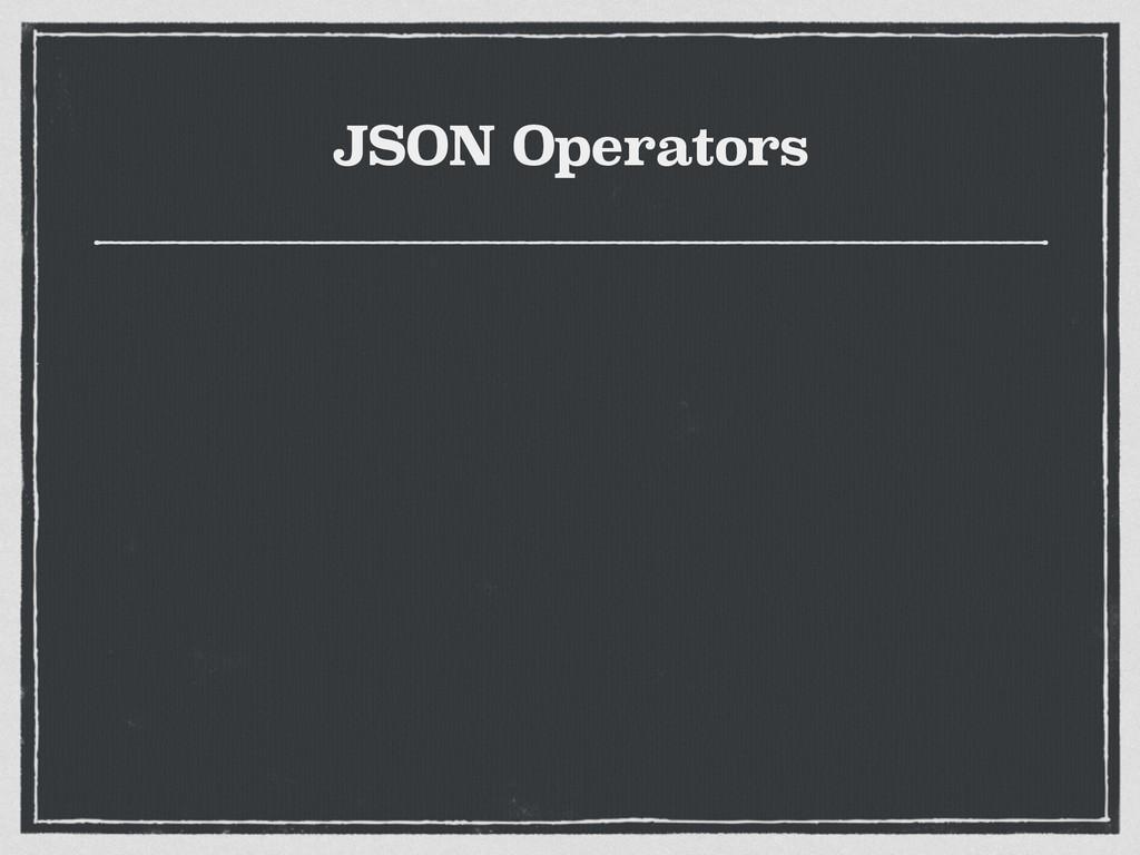 JSON Operators