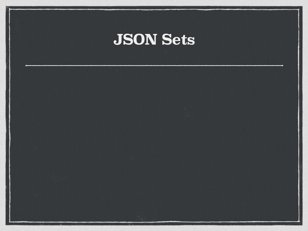 JSON Sets