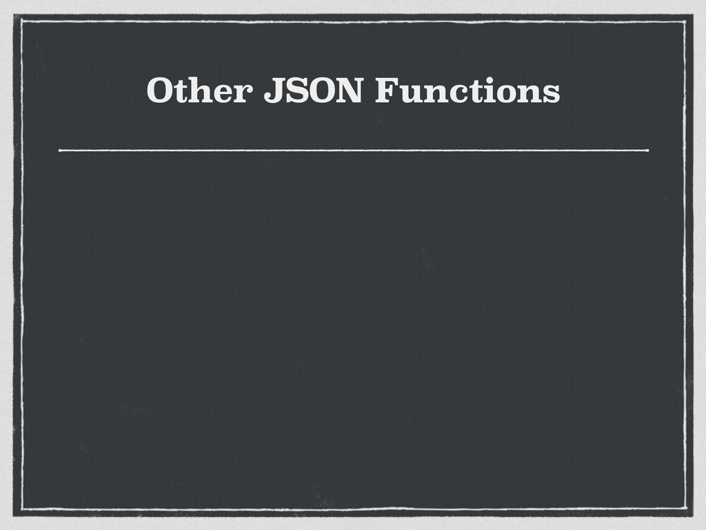 Other JSON Functions