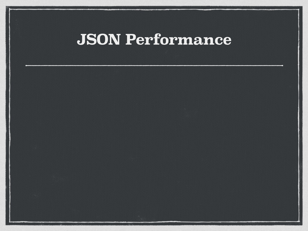 JSON Performance