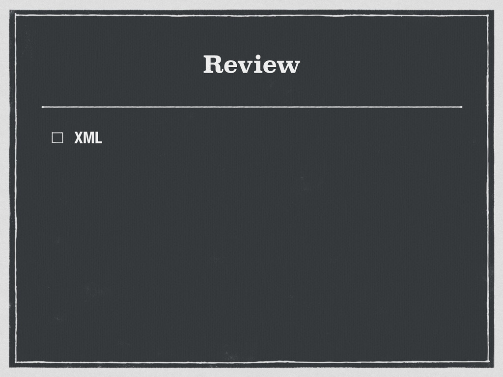 Review XML