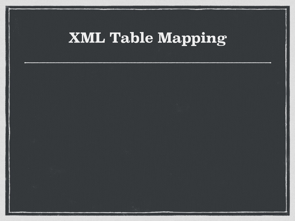 XML Table Mapping