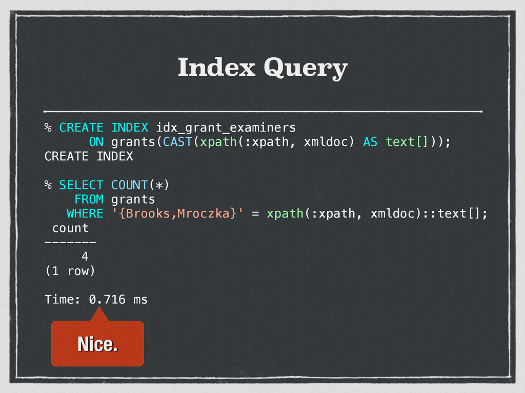 Index Query % CREATE INDEX idx_grant_examiners ...