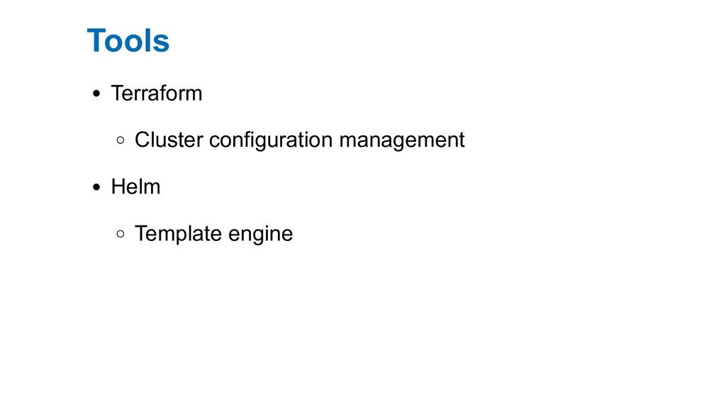 Tools Terraform Cluster configuration managemen...