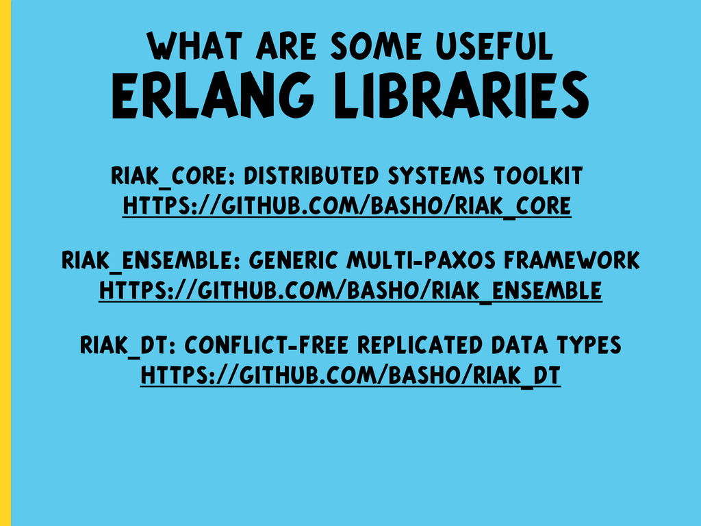 what are some useful ERLANG LIBRARIES riak_core...