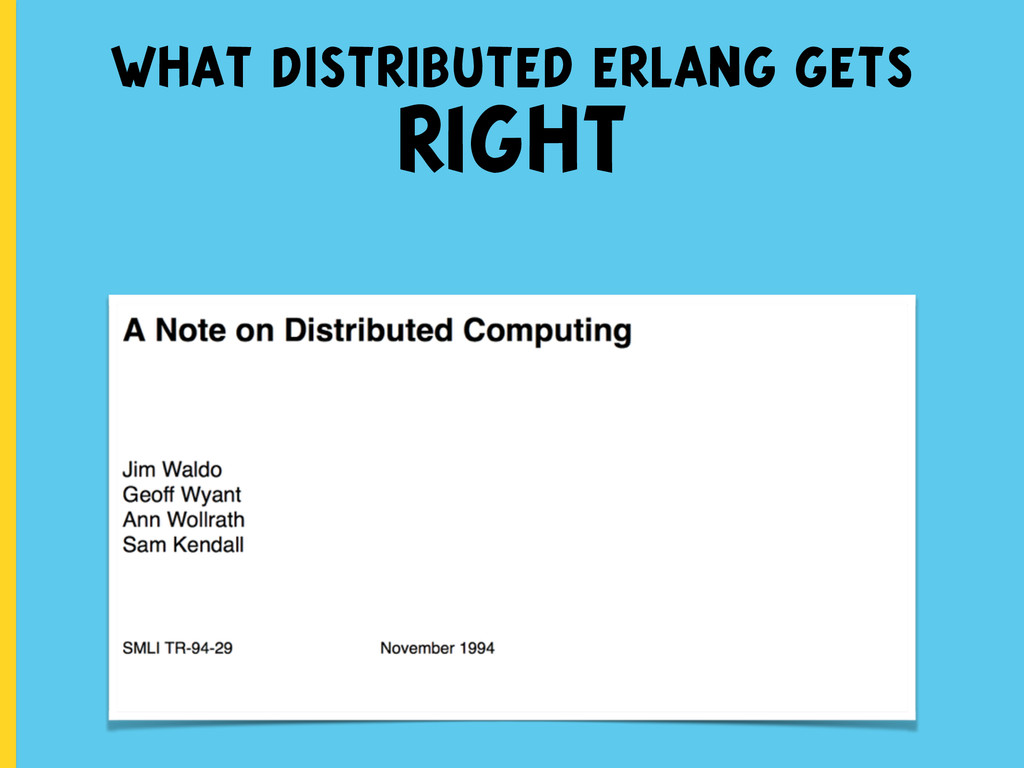 what distributed erlang gets RIGHT