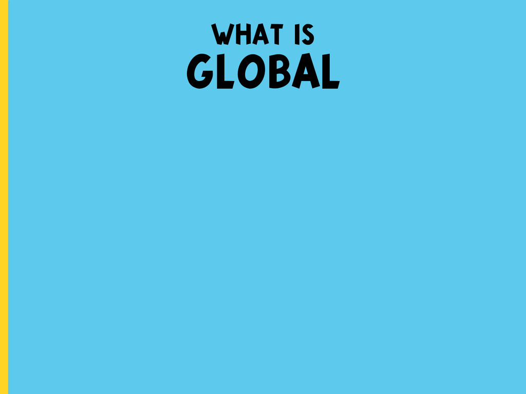 what is GLOBAL