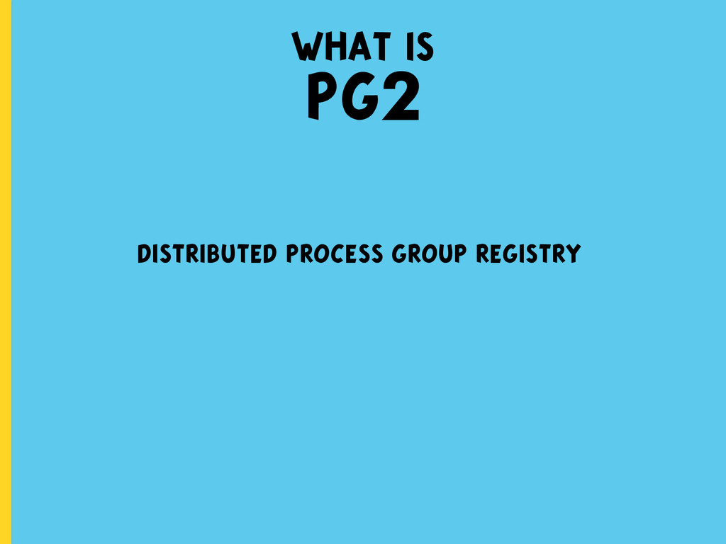 what is PG2 distributed process group registry