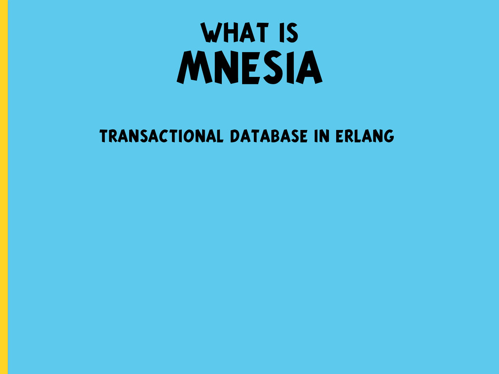 transactional database in erlang what is MNESIA