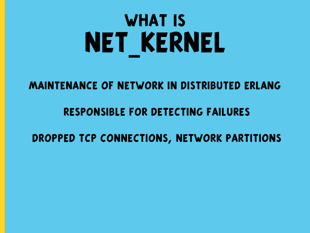 maintenance of network in distributed erlang re...