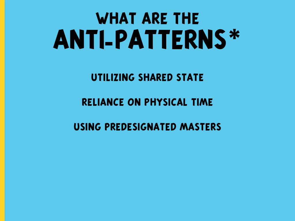 what are the ANTI-PATTERNS* utilizing shared st...