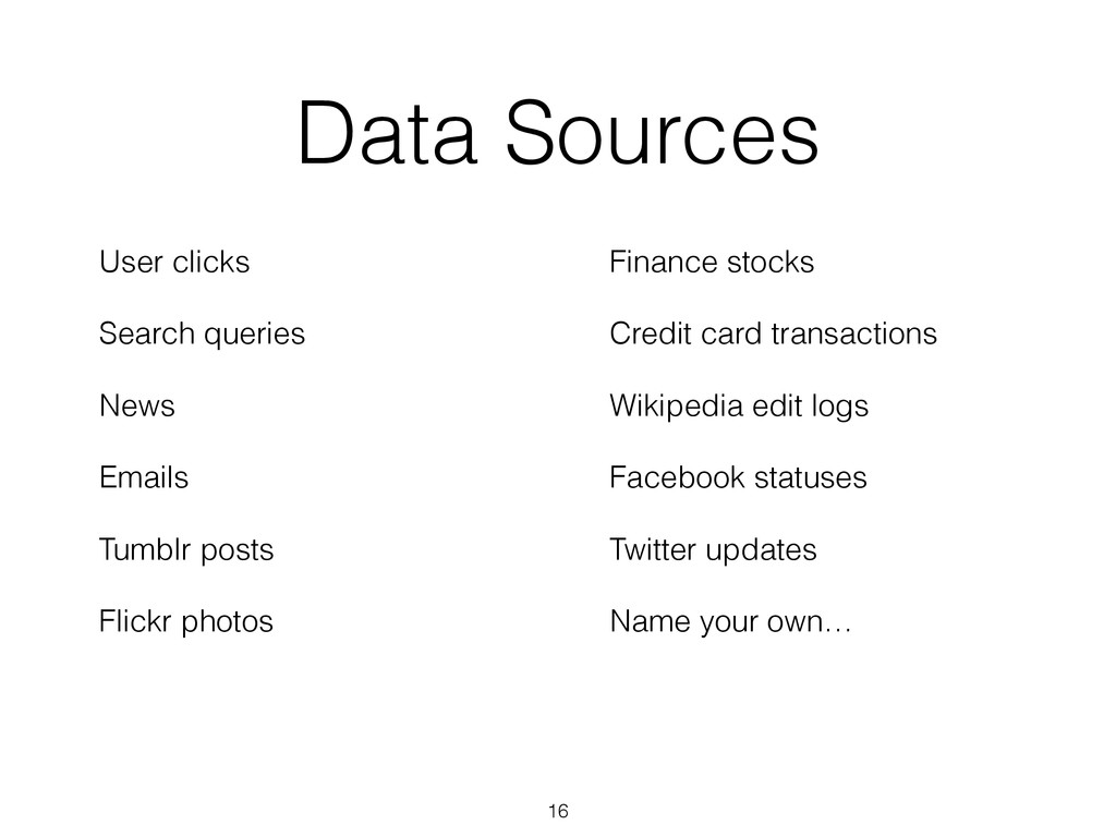 Data Sources User clicks Search queries News Em...