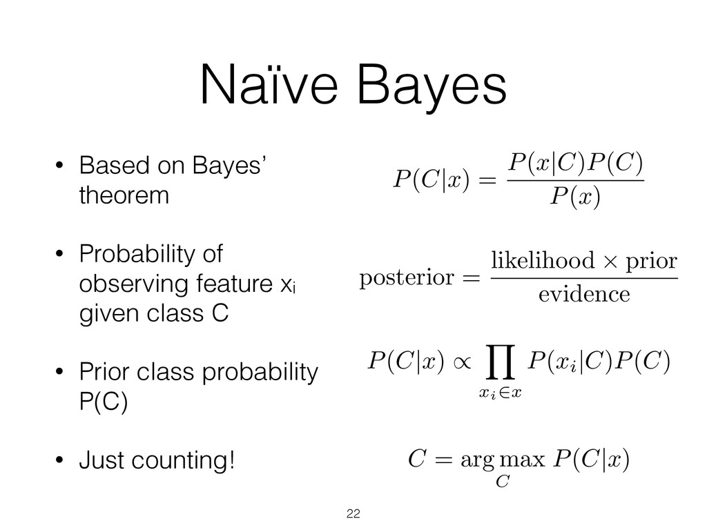• Based on Bayes' theorem • Probability of obse...