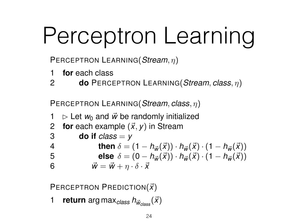Perceptron Learning 24 Perceptron PERCEPTRON LE...