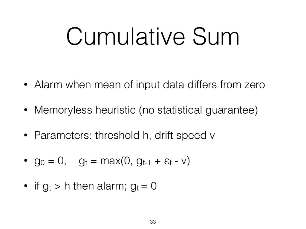 Cumulative Sum • Alarm when mean of input data ...