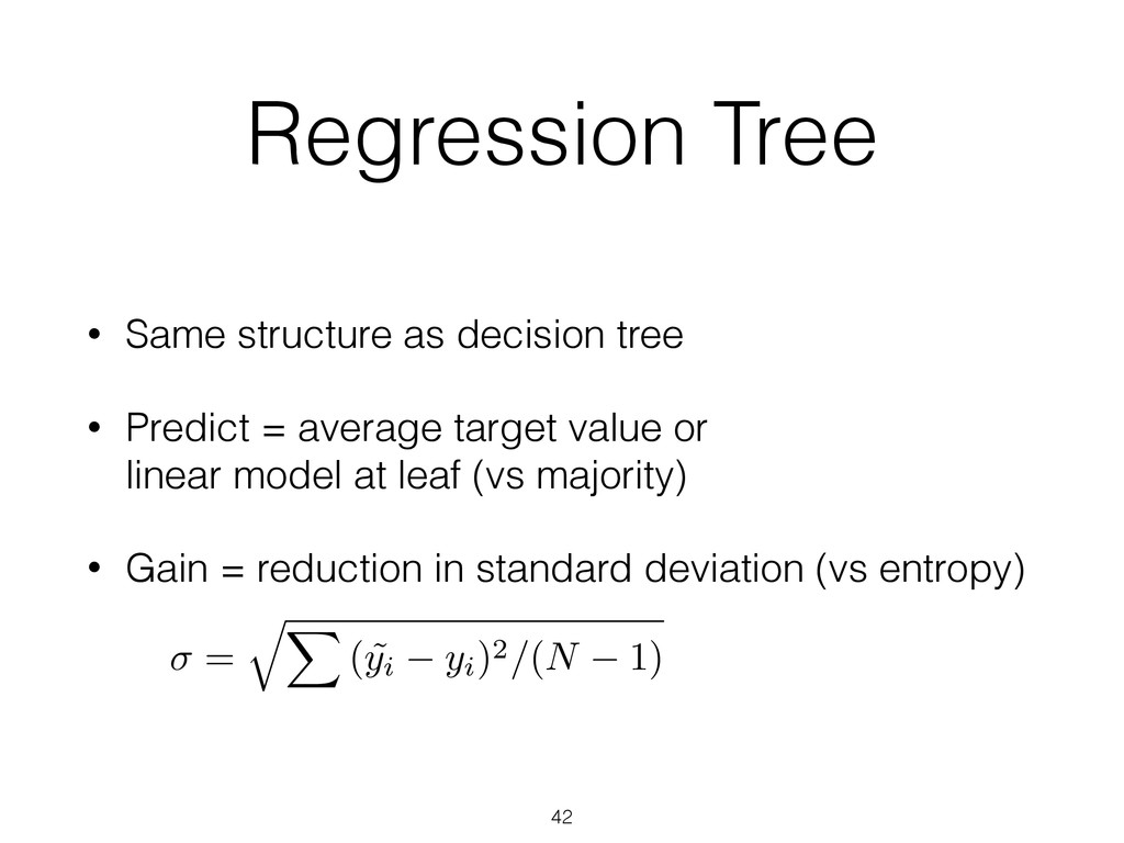 Regression Tree • Same structure as decision tr...