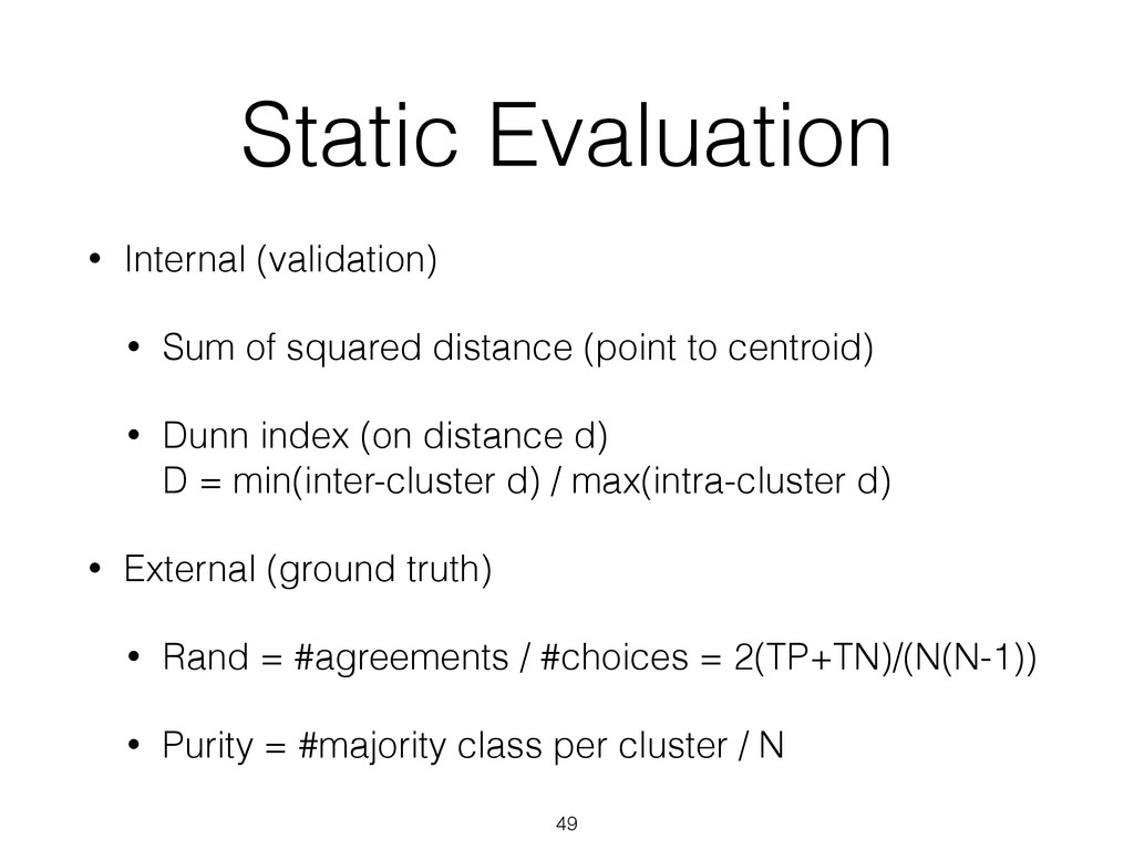 Static Evaluation • Internal (validation) • Sum...