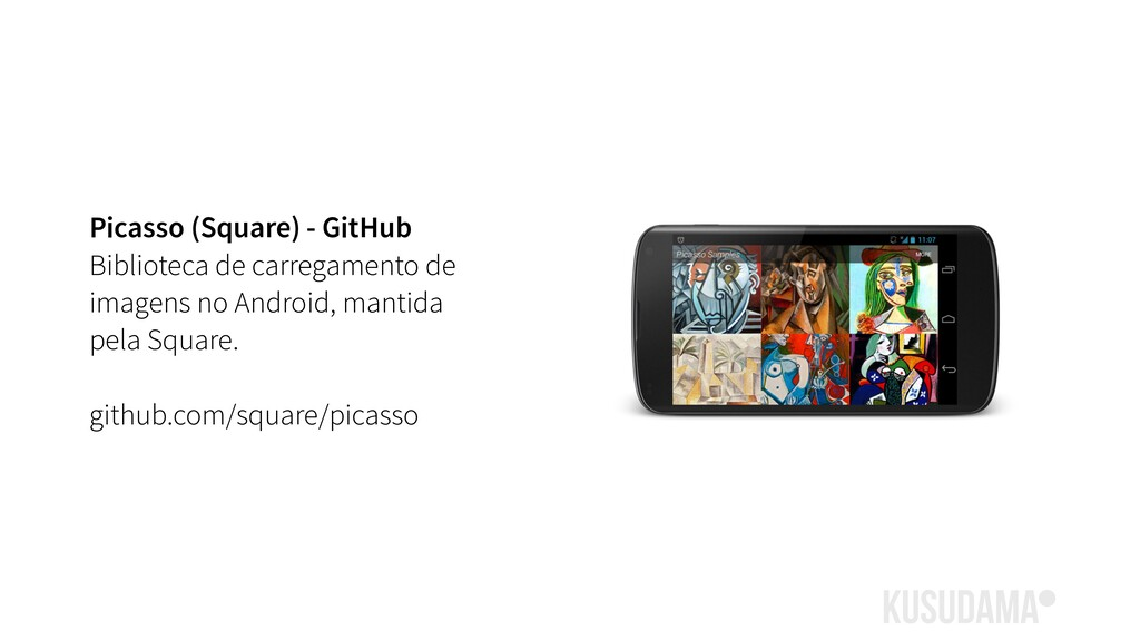 Picasso (Square) - GitHub Biblioteca de carrega...