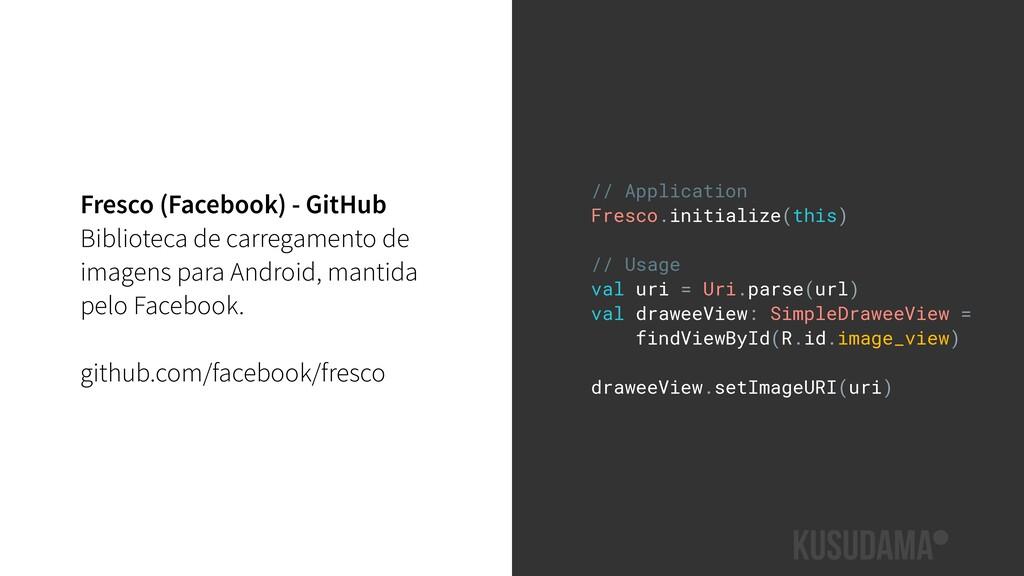 Fresco (Facebook) - GitHub Biblioteca de carreg...