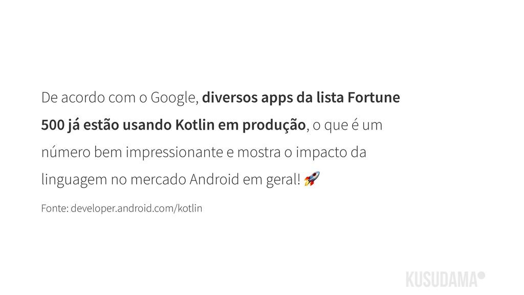 De acordo com o Google, diversos apps da lista ...