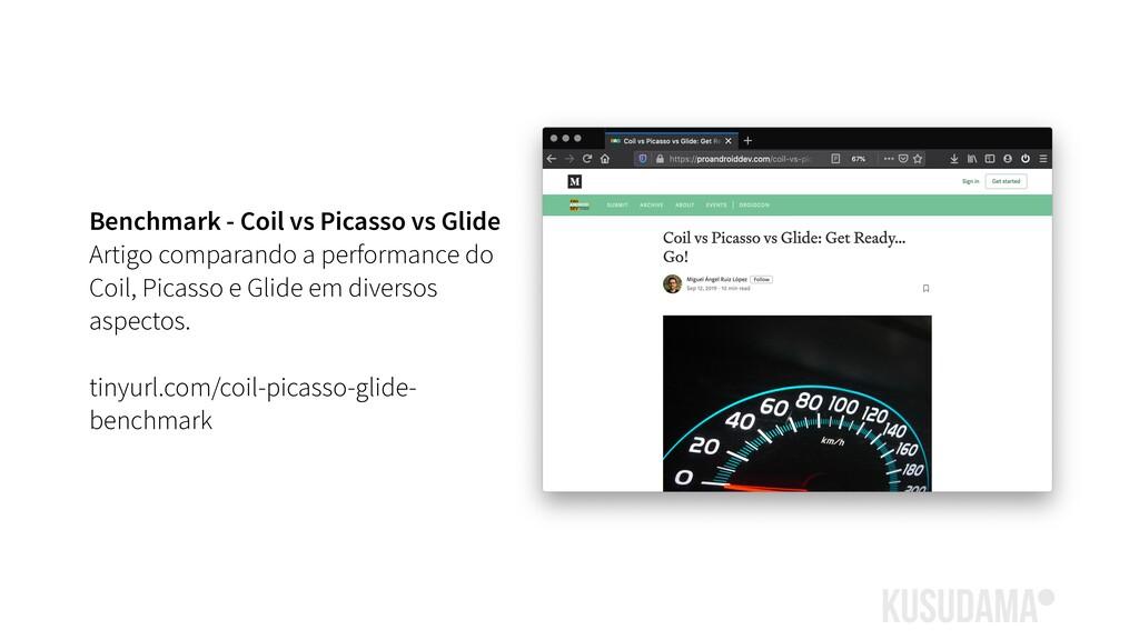 Benchmark - Coil vs Picasso vs Glide Artigo com...