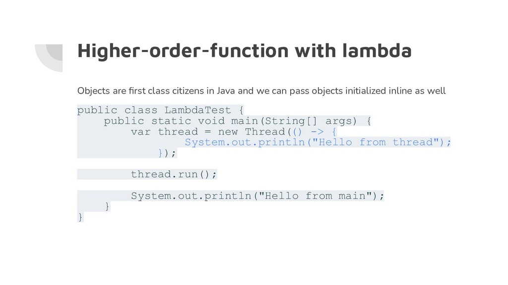 Higher-order-function with lambda Objects are fi...