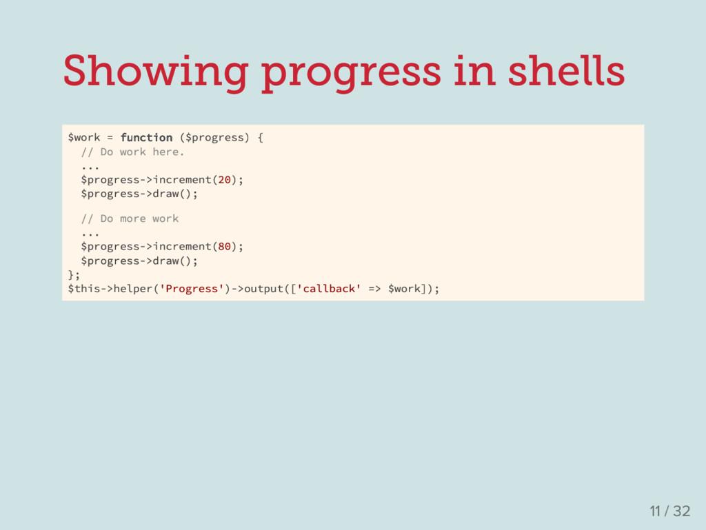 Showing progress in shells $work = function ($p...