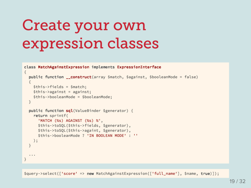Create your own expression classes class MatchA...